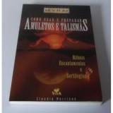 Livro - Como Usar e Preparar Amuletos e Talismãs